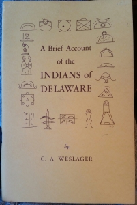 A Brief Account of the Indians of Delaware, Weslager